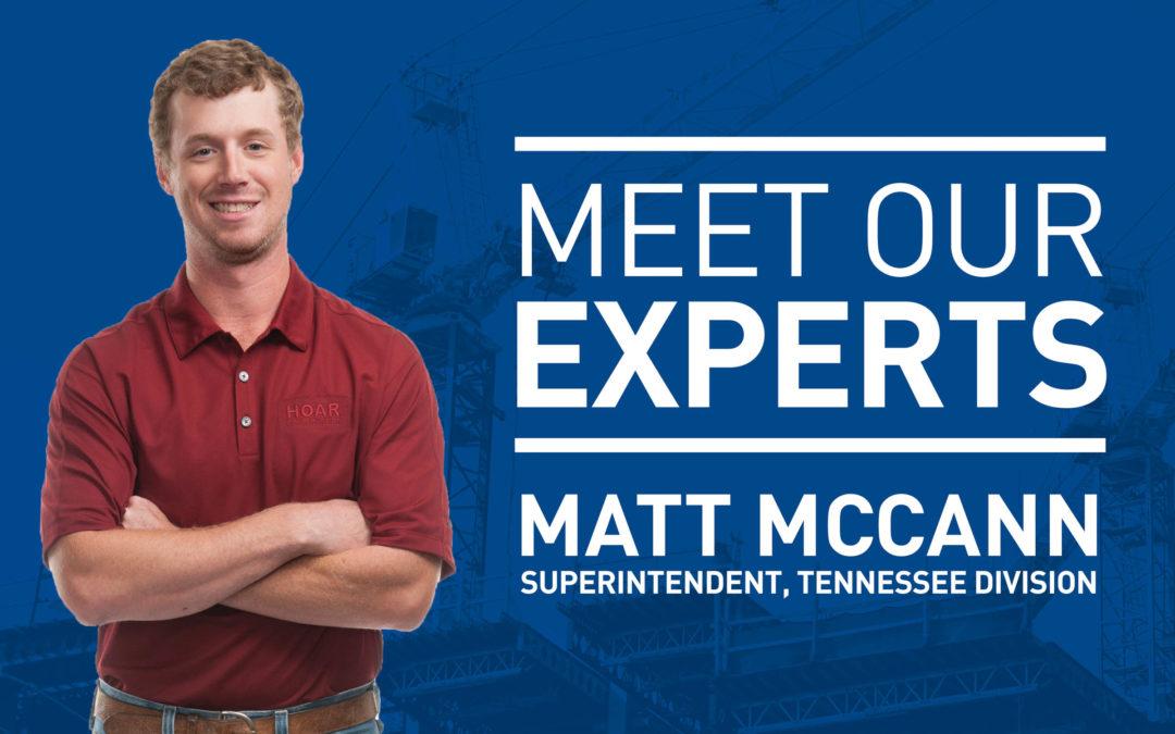 Meet Our Experts: Matt McCann
