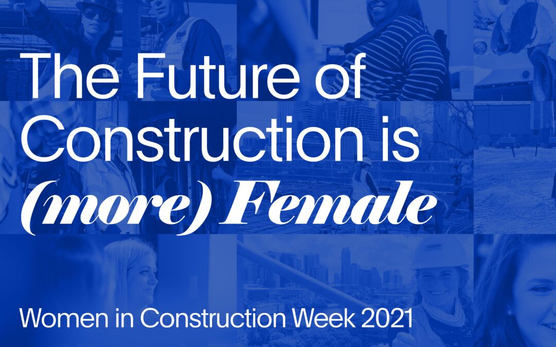 The Future of Construction is (More) Female